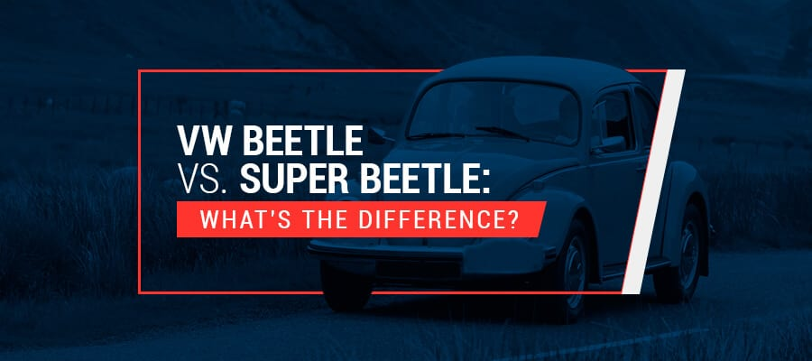 VW Beetle vs Super Beetle