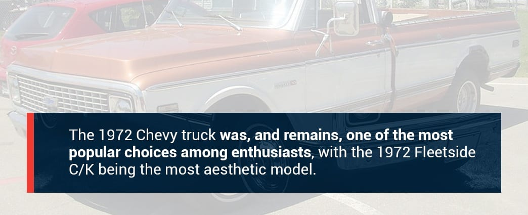 1972 Chevy truck was a popular choice