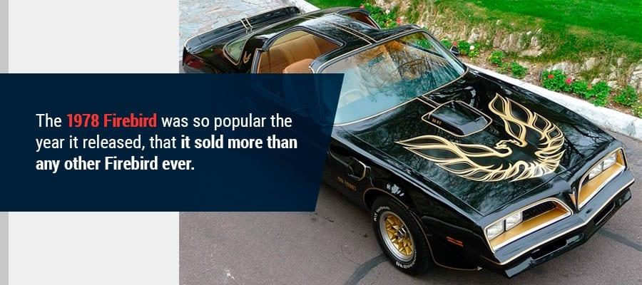 1978 Firebird the Most Popular