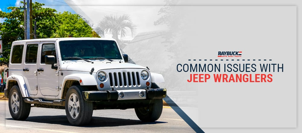 Common Issues with Jeep Wranglers