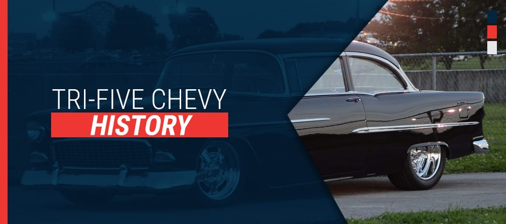 Tri-Five Chevy History