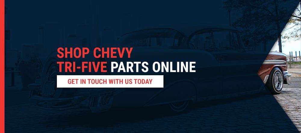 Shop Chevy Tri-Five Parts Online