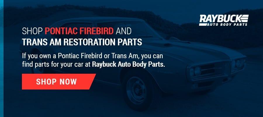 Shop Firebird and Trans Am Parts