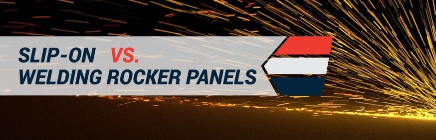 Slip-On vs. Welding Rocker Panel Replacement