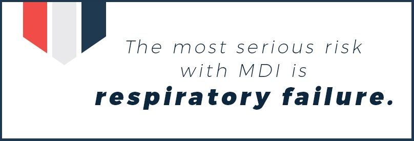 MDI can cause respiratory failure