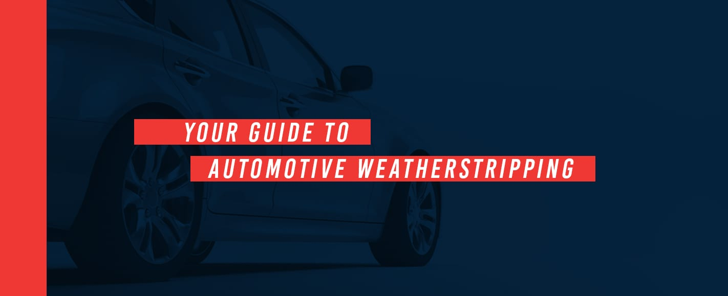 Automotive Weatherstripping Guide