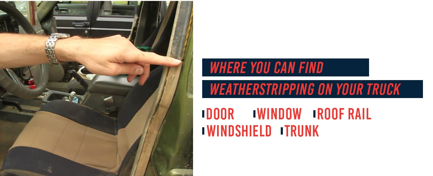Weatherstripping locations on vehicles
