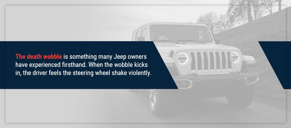 Jeep Wrangler death wobble