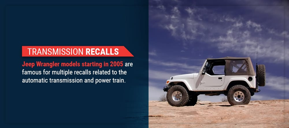 05 Jeep Wrangler transmission recalls
