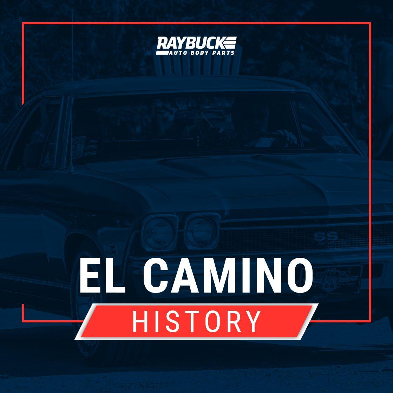 Chevy El Camino History