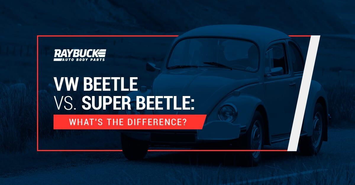 Shop VW Beetle & Super Beetle Parts